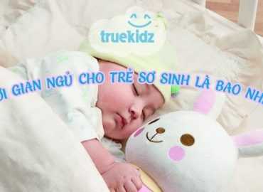Thời gian ngủ của trẻ sơ sinh bao nhiêu mới là đủ giấc?